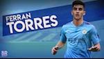 Ferran Torres: Muc tieu so 1 cua Man City tai nang nhu the nao?