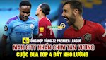 VIDEO: TONG HOP VONG 32 NHA: Cuoc dua Top 4 day kho luong