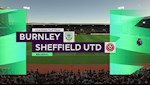 Nhan dinh bong da Burnley vs Sheffield 18h00 ngay 5/7 (Premier League 2019/20)