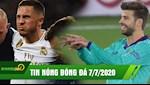 TIN NONG BONG DA 7/7 | Hazard tai phat chan thuong | Pique chi trich Real bang hanh dong la