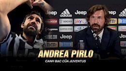 VIDEO: Andrea Pirlo: Ke non tay va nhiem vu phuc hung Juventus