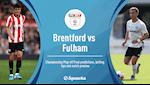 Nhan dinh bong da Brentford vs Fulham 1h45 ngay 5/8 (Playoff Premier League)