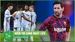 DIEM TIN SANG 15/9: Tan binh ra mat Chelsea gianh tron von 3 diem; Messi tro thanh ty phu bong da thu 2 the gioi