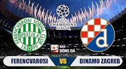 Nhan dinh bong da Ferencvarosi vs Dinamo Zagreb 0h00 ngay 17/9 (Champions League 2020/21)