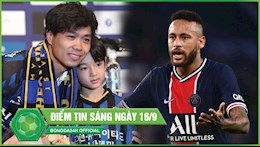DIEM TIN SANG 16/9: Lo bi mat dang sau vu Cong Phuong sang Nhat; Neymar nguy co bi treo gio 7 tran