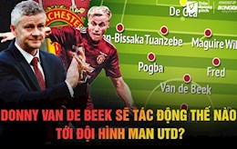 Donny van de Beek se tac dong the nao toi doi hinh Manchester United?
