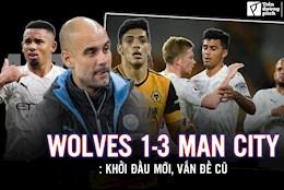 Wolves 1-3 Man City: Khoi dau moi, van de cu