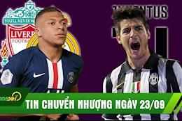 TIN CHUYEN NHUONG 23/9: Liverpool chien Real vi Mbappe; Luom Suarez, Juve gap Morata