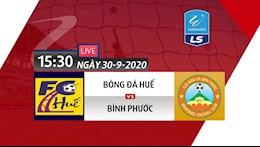 Truc tiep Hue vs Binh Phuoc hom nay 30/9/2020 (Link xem Next Sports)