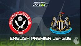 Nhan dinh bong da Sheffield vs Newcastle 1h00 ngay 13/1 (Premier League 2020/21)
