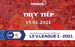 Truc tiep V.League hom nay 15/1/2021 (Link xem FULL HD)