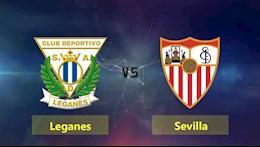 Nhan dinh bong da Leganes vs Sevilla 2h00 ngay 17/1 (Cup Nha vua TBN 2020/21)