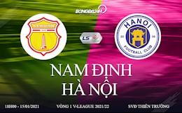 Trực tiếp bóng đá Việt Nam: Nam Định vs Hà Nội V-League 2021