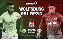 Nhan dinh bong da Wolfsburg vs Leipzig 21h30 ngay 16/1 (Bundesliga 2020/21)
