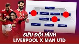 Doi hinh ket hop Liverpool va Man Utd: Thong soai El Matador