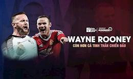 VIDEO: Wayne Rooney: Con hon ca tinh than chien dau