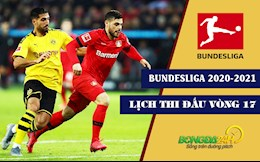 Lich thi dau bong da Duc vong 17 Bundesliga 2020/21 tuan nay
