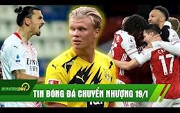 TIN BONG DA CHUYEN NHUONG 19/1: Chelsea ky bom tan Haaland; Ibra giup AC Milan xay chac ngoi dau