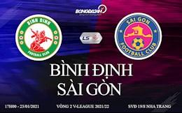 Trực tiếp bóng đá Việt Nam vòng 2 V-League 2021: Bình Định vs Sài Gòn hôm nay