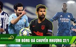 TIN BÓNG ĐÁ CHUYỂN NHƯỢNG 27/1: Costa trở lại NHA; Man City chiếm ngôi đầu; Arsenal lên top 8