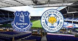Nhận định bóng đá Everton vs Leicester 3h15 ngày 28/1 (Premier League 2020/21)