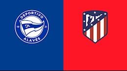 Nhan dinh bong da Alaves vs Atletico Madrid 22h15 ngay 3/1 (La Liga 2020/21)