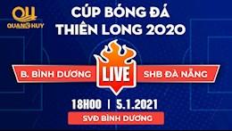 Kết quả bóng đá Thiên Long Cup 2021: Đà Nẵng lên ngôi vô địch