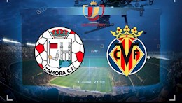 Nhan dinh bong da Zamora vs Villarreal 1h00 ngay 6/1 (Cup Nha vua TBN 2020/21)