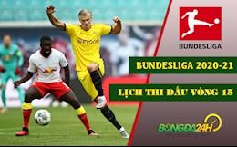 Lich thi dau vong 15 Bundesliga 2020/21: Leipzig doi dau Dortmund