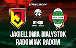 Nhận định Jagiellonia Bialystok vs Radomiak Radom 1h30 ngày 19/10 (VĐQG Ba Lan 2021/22)