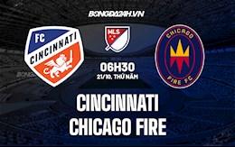 Nhận định, soi kèo Cincinnati vs Chicago Fire 6h30 ngày 21/10 (Nhà Nghề Mỹ 2021)