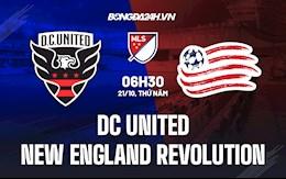 Nhận định DC United vs New England Revolution 6h30 ngày 21/10 (Nhà Nghề Mỹ 2021)
