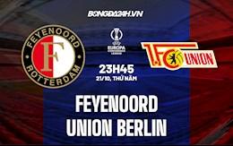 Nhận định Feyenoord vs Union Berlin 23h45 ngày 21/10 (Europa Conference League 2021/22)