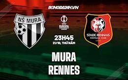 Nhận định, soi kèo Mura vs Rennes 23h45 ngày 21/10 (Europa Conference League 2021/22)