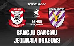 Nhận định Sangju Sangmu vs Jeonnam Dragons 16h30 ngày 23/10 (Hạng 2 Hàn Quốc 2021)