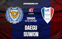 Nhận định, soi kèo Daegu vs Suwon 13h00 ngày 24/10 (VĐQG Hàn Quốc 2021)