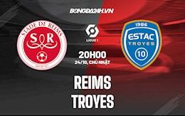 Nhận định bóng đá Reims vs Troyes 20h00 ngày 24/10 (Ligue 1 2021/22)