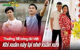 Thưởng Tết bóng đá Việt: Khi xuân này lại nhớ xuân xưa