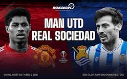 Nhận định MU vs Real Sociedad (03h00 ngày 26/2): Thong dong chờ đại chiến