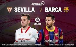 Nhan dinh Sevilla vs Barca (22h15 ngay 27/2): Phap phu da thanh quen