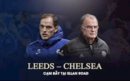 Leeds vs Chelsea: Cạm bẫy tại Ellan Road