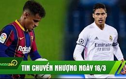 TIN NONG CHUYEN NHUONG 16/3: Barca tung quan ra gia ban Coutinho; Liverpool tranh Varane voi MU