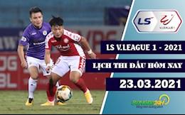 Lich thi dau, lich truc tiep V.League hom nay 23/3: TPHCM dau Ha Noi