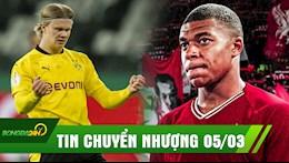 TIN CHUYỂN NHƯỢNG 5/3: Liverpool quyết mua bằng được Mbappe; Dortmund treo giá bán Haaland