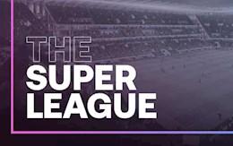 Khoản tiền lớn không tưởng các đội bóng nhận được nếu tham dự European Super League
