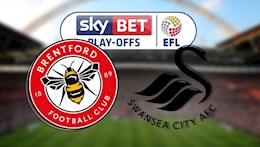 Nhận định bóng đá Brentford vs Swansea 21h00 ngày 29/5 (Playoff tham dự Premier League 2021/22)