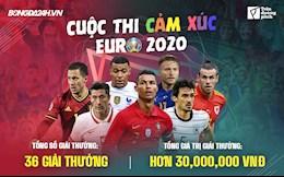 """Bongda24h phát động cuộc thi """"Cảm xúc Euro 2020"""" với nhiều giải thưởng hấp dẫn"""