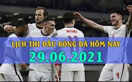 Lịch thi đấu bóng đá hôm nay 29/6: Kaya vs Viettel; Anh vs Đức