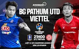 Nhận định bóng đá BG Pathum vs Viettel (21h ngày 2/7): Cuộc đấu Thái - Việt