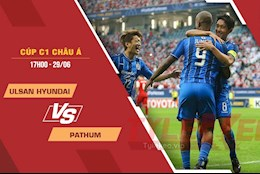 Nhận định bóng đá Ulsan Hyundai vs Pathum 17h00 ngày 29/6 (AFC Champions League 2021)